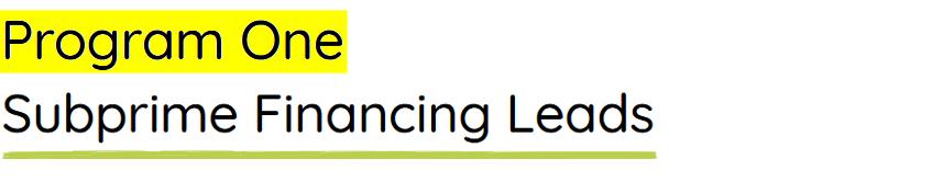 Subprime Financing Lead Generation for Car Dealerships