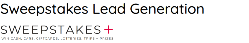 Sweepstakes Lead Generation