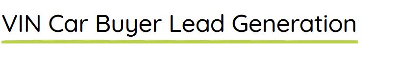 VIN Lead Generation for Car Dealerships